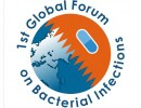 The 1st Global Forum on Bacterial Infections: Balancing Treatment Access and Antibiotic Resistance
