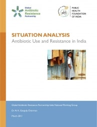 Situation Analysis: Antibiotic Use and Resistance in India